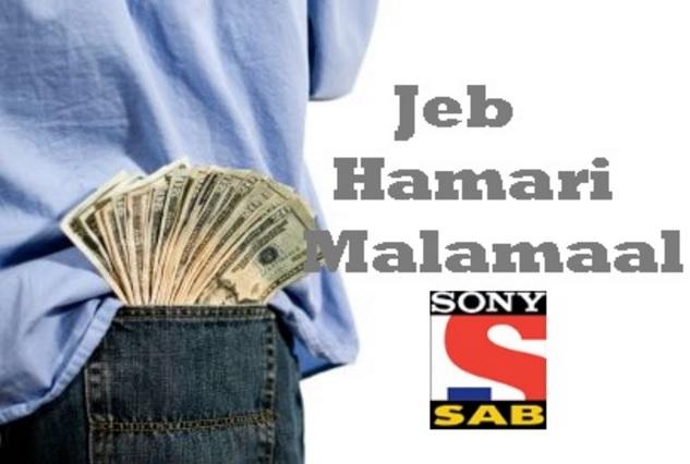 Jeb Hamari Maalamaal | Jeb Hamari Malamaal | Wiki | Story | Timings | Cast | Dwiki
